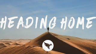 Alan Walker - Heading Home (Lyrics) feat. Ruben