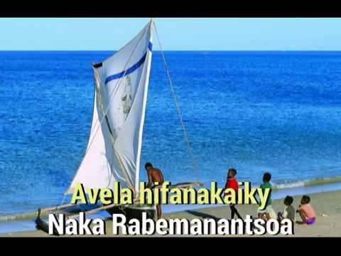 Naka Rabemanantsoa  Avela hifanakaiky