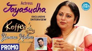 Actress Jayasudha Exclusive Interview PROMO || Koffee With Yamuna Kishore #9