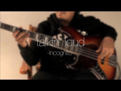 Incognito - Talkin' Loud / Live (bass cover by Angga)