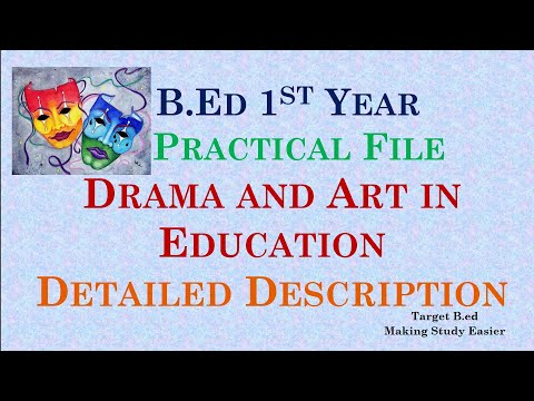 Drama and art in Education/ B.ed 1st year practical file