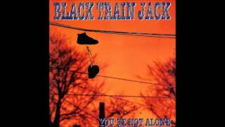 Watch Black Train Jack The Struggle video