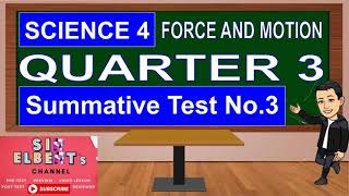 GRADE 4 SCIENCE QUARTER 3 SUMMATIVE TEST No.3