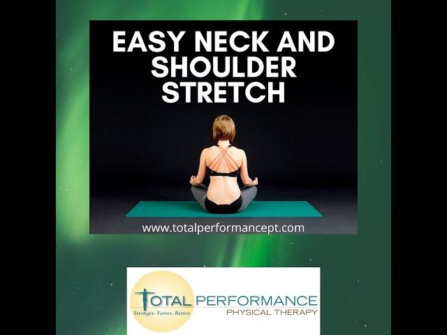 Easy neck and shoulder stretch
