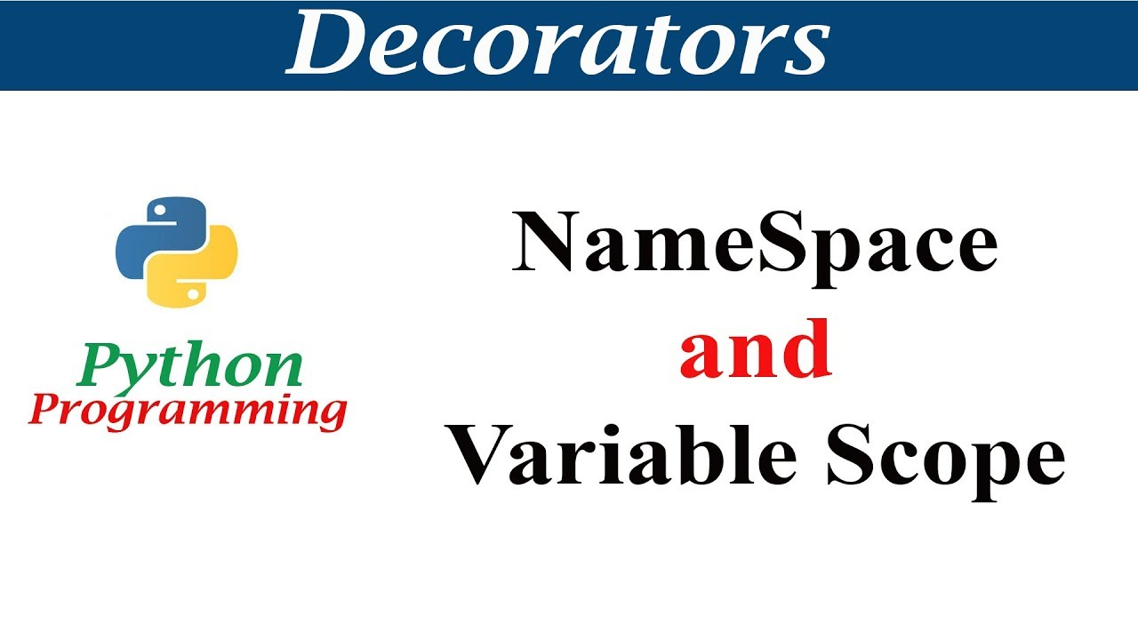 Python Tutorials - Namespace and Variable Scope - YouTube