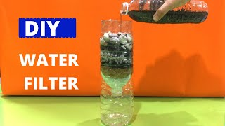 DIY WATER FILTER   WATER FILTER EXPERIMENT   HOW TO FILTER DIRTY WATER   Science Project