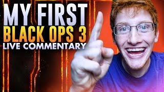 My FIRST Black Ops 3 Live Commentary