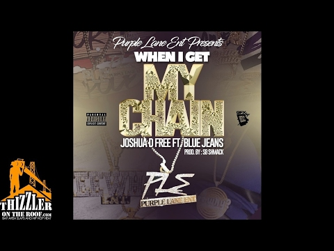 Joshua D Free ft. BlueJeans - When I Get My Chain (Prod. SB Shmack) [Thizzler.com]