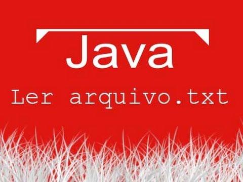Aula de Java 064 - Ler arquivo.txt