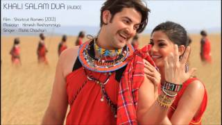 Shortcut Romeo   Khali Salam Dua Full Song Audio Only)   Neil Nitin Mukesh, Puja Gupta