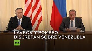 Serguéi Lavrov y Mike Pompeo expresan opiniones opuestas sobre la situación de Venezuela