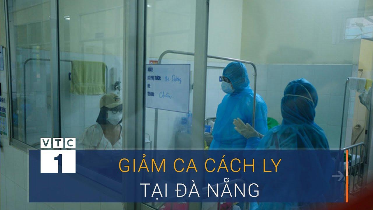 Đà Nẵng: Giảm 14 người nghi nhiễm Covid-19 | VTC1