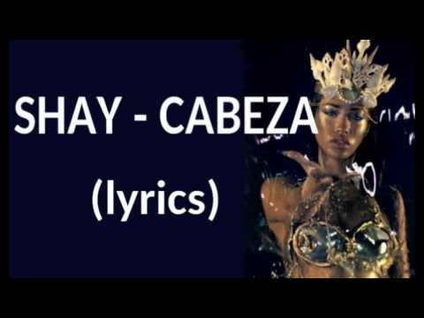 shay cabeza paroles
