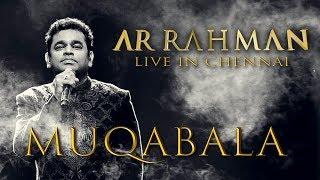 Muqabala - A.R. Rahman Live in Chennai
