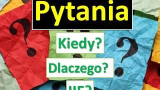 Урок польского - Pytania Kiedy? Когда? Dlaczego? Почему? Ile? Сколько?