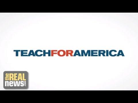 Alum: Teach for America Covertly Privatizing Public Education