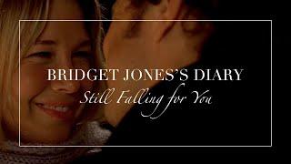 Bridget Jones's Diary | Still Falling for You