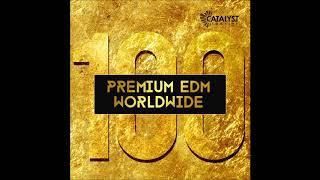 Premium EDM Worldwide Samplepack - By Catalyst Samples