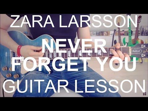 Zara Larsson ft. MNEK: Never Forget You (GUITAR TUTORIAL/LESSON#195)