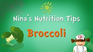 Nina's Nutrition Tips: Benefits Of Broccoli | Preschool Learning For Kids