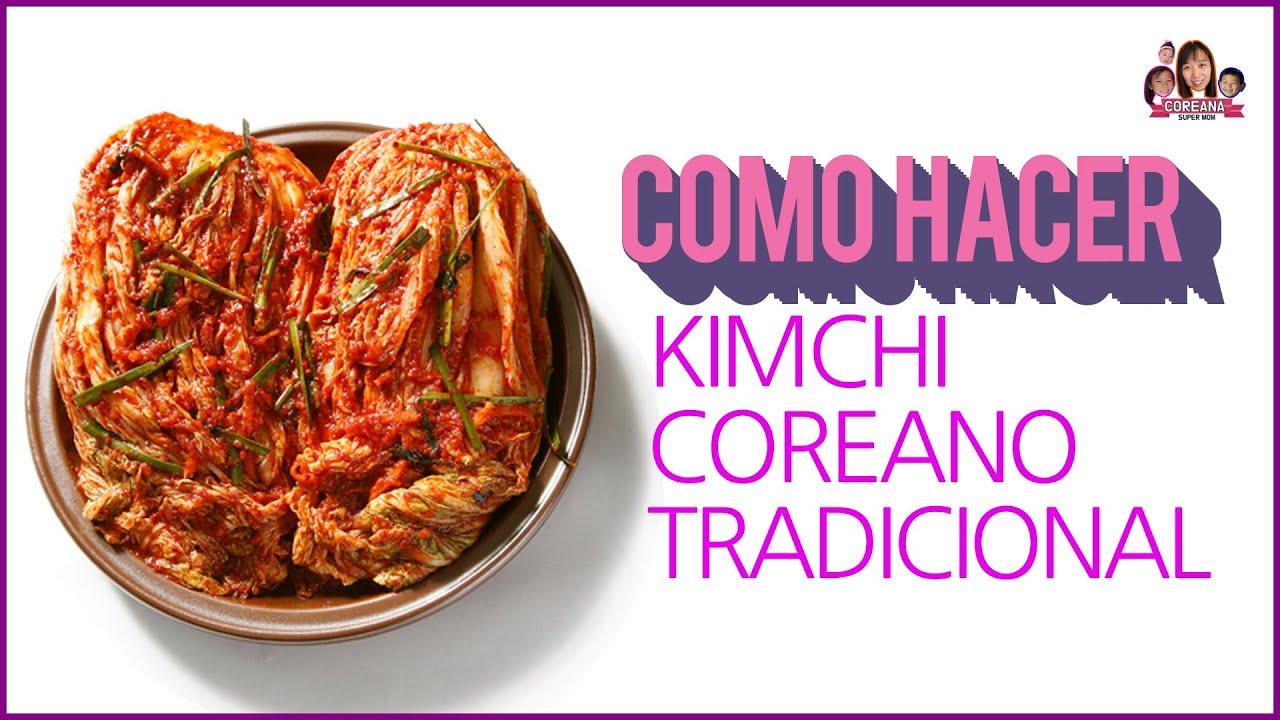 Como Hacer Kimchi Coreano Paso A Paso Receta De Kimchi En Español Comida Fermentada