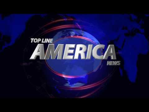 TOP LINE AMERICA NEWS