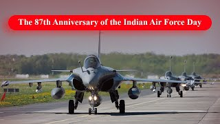 The 87th Anniversary of the Indian Air Force Day