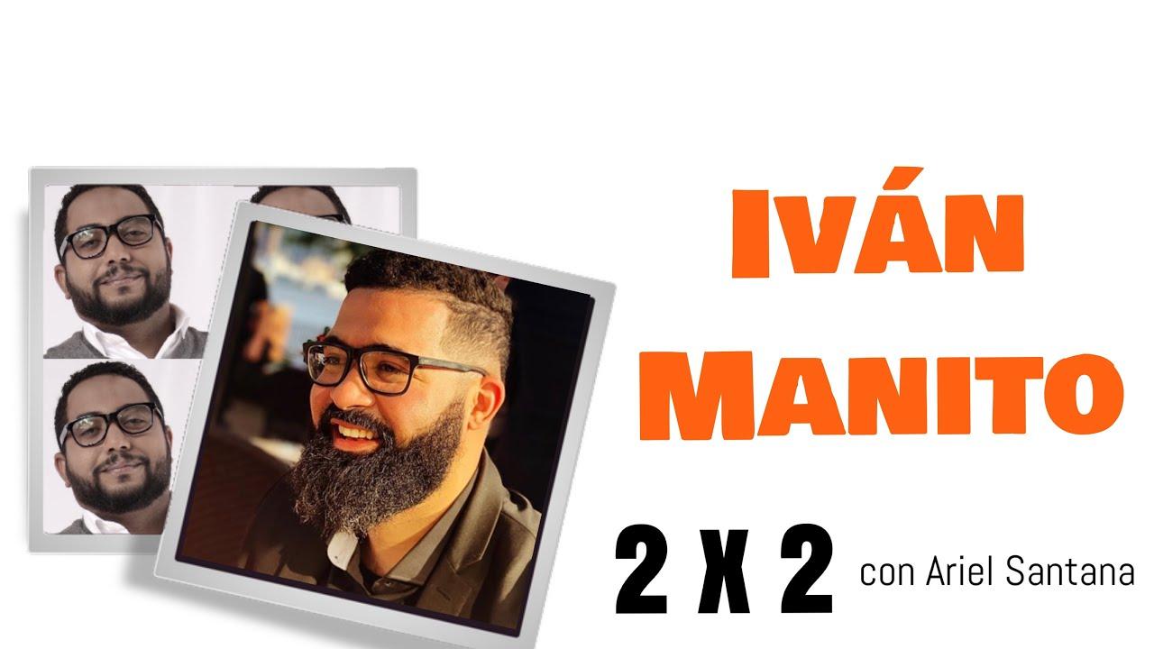 Ivan Manito | 2x2 con Ariel Santana