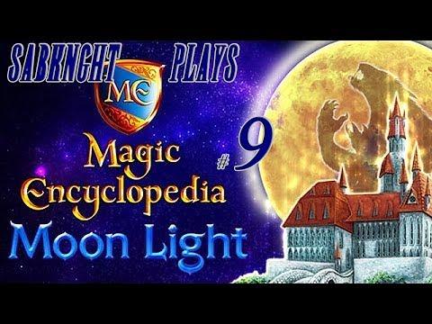 Let's Play ~ Magic Encyclopedia: Moon Light [Part 9]  
