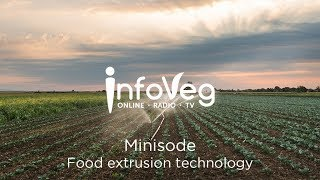 InfoVeg TV Minisode | Food extrusion technology and vegetable snacks