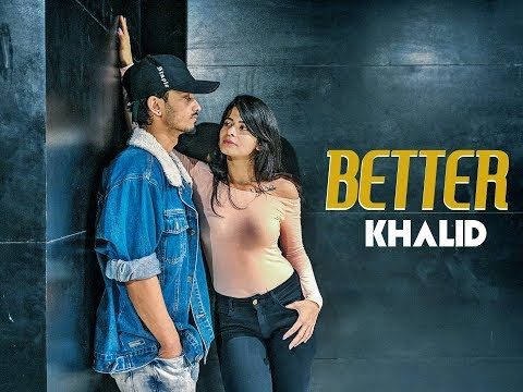 Better - Khalid | Gaurav N Chandni | Dance Choreography