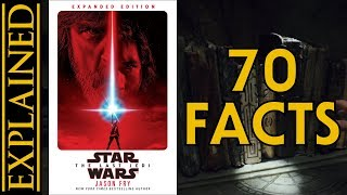 70 Facts from The Last Jedi Novelization by Jason Fry - References, Easter Eggs, Connections, & More