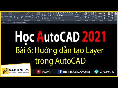 Học AutoCAD 2021 | Hướng dẫn tạo Layer tiêu chuẩn trong AutoCAD