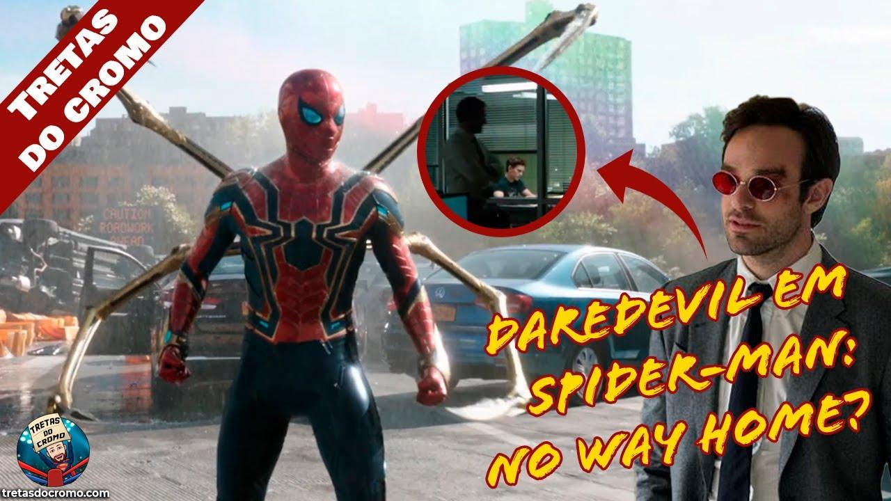 Daredevil no trailer de Spider-Man: No Way Home? Teoria Explicada