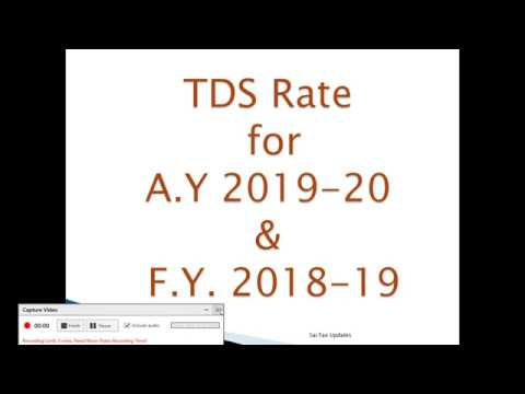 TDS Rate for A.Y 2019-20 & F.Y. 2018-19
