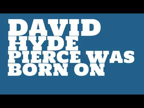 Who does David Hyde Pierce share a birthday with?