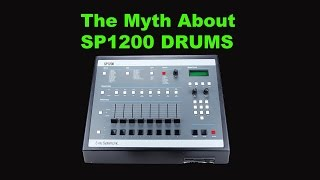 The Myth about SP-1200 Drums