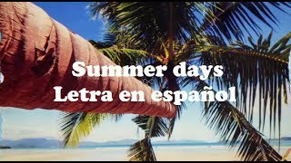 Martin Garrix ft.Macklemore & Patrick Stump of Fall Out Boy - Summer Days (Letra En Español)