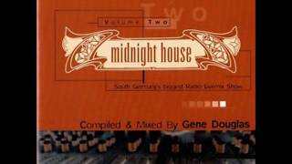 Gene Douglas Midnight House Sunshine Live 2000