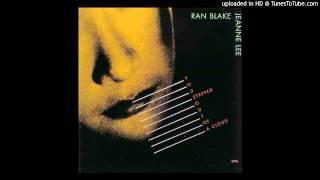"Jeanne Lee & Ran Blake: ""Worry Later"""