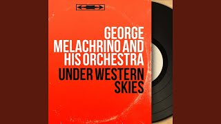George Melachrino and His Orchestra — The Last Round-Up