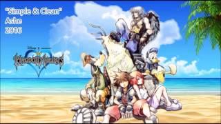 Repeat youtube video [Kingdom Hearts] Simple & Clean / Hikari【Ashe】