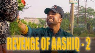 Revenge Of Aashiq 2 l Mohit l SS
