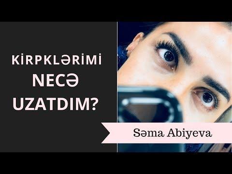 Kirpiklərimi Necə Uzatdım ? | Səma Abiyeva | Ipek Kirpik |  Sema Abiyeva