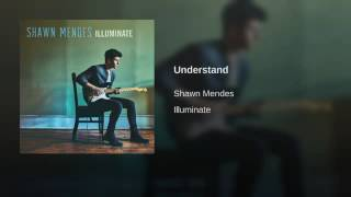 Shawn Mendes Understand audio.mp3