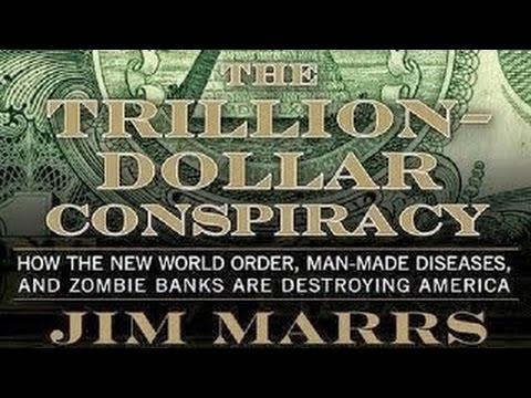 Jim Marrs: Trillion Dollar Conspiracy & 9/11 PART 1