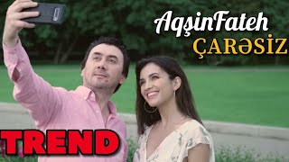 Aqsin Fateh - Caresiz (Official Video) (Yeni)