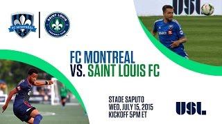 FC Montréal V Saint Louis FC, Wednesday, July 15, 5pm