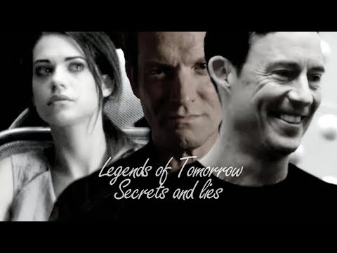 Legends of Tomorrow ~ Secrets and lies