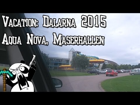 Vacation: Aqua Nova, Maserhallen in Borlänge